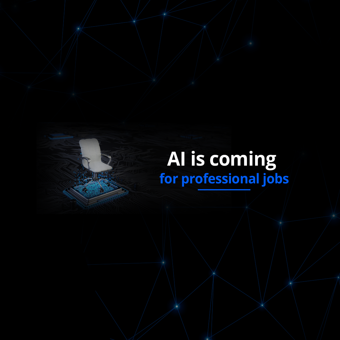 AI is coming for professional jobs