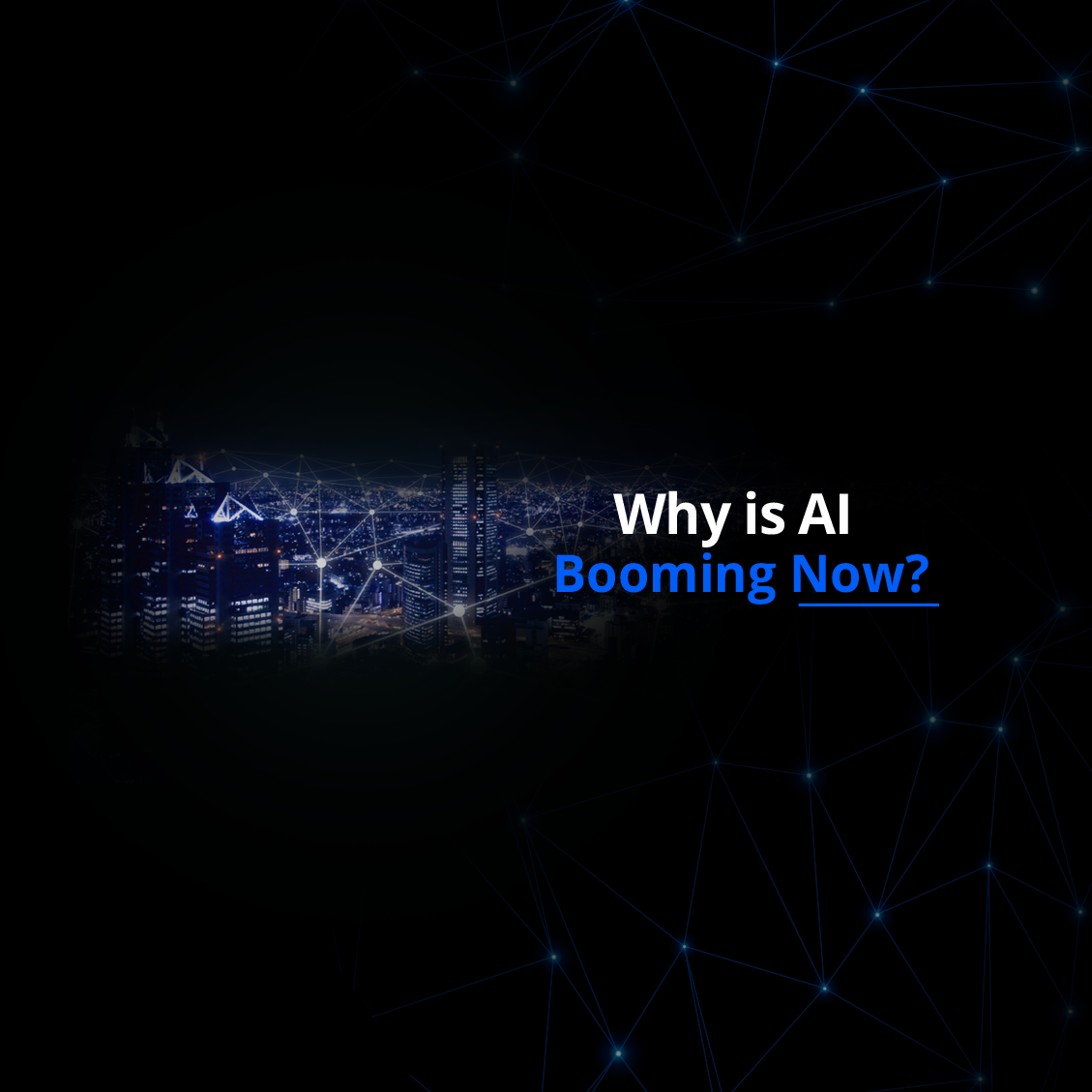 Why is AI Booming Now?