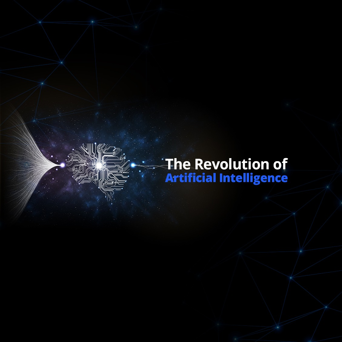 The Revolution of Artificial Intelligence